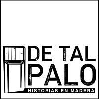 De Tal Palo - Historias En Madera